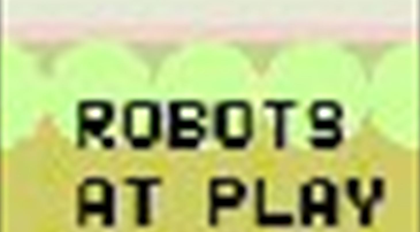 Robots at play thumbnail